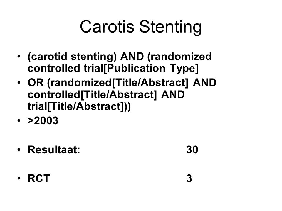 Carotis Stenting (carotid stenting) AND (randomized controlled trial[Publication Type]